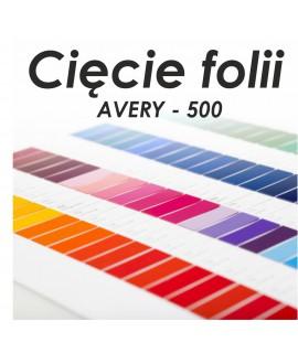 FOLIA AVERY- 500 + cięcie ploterem - Cięcie folii / OPOS